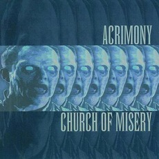 Acrimony / Church Of Misery