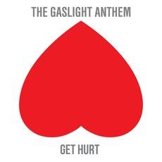 Get Hurt by The Gaslight Anthem