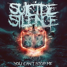 You Can't Stop Me mp3 Album by Suicide Silence