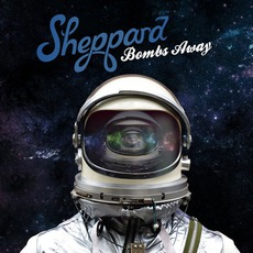 Bombs Away mp3 Album by Sheppard
