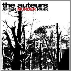 After Murder Park (Expanded Edition) mp3 Album by The Auteurs