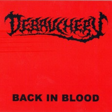 Back In Blood mp3 Album by Debauchery