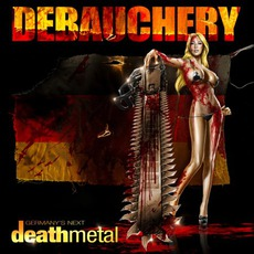 Germany's Next Death Metal mp3 Album by Debauchery