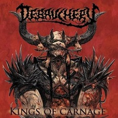 Kings Of Carnage (Deluxe Edition) by Debauchery