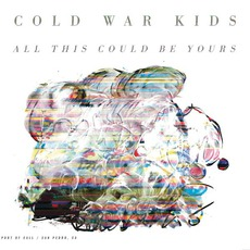 All This Could Be Yours mp3 Single by Cold War Kids