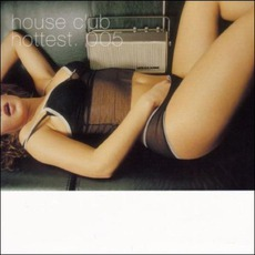 House Club Hottest 005 by Various Artists