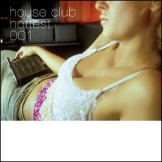 House Club Hottest 001 mp3 Compilation by Various Artists