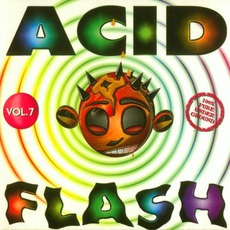 Acid Flash, Volume 7 by Various Artists