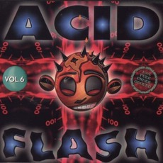 Acid Flash, Volume 6 by Various Artists
