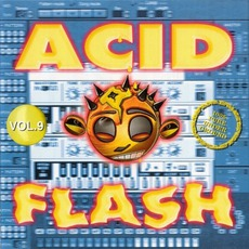 Acid Flash, Volume 9 by Various Artists