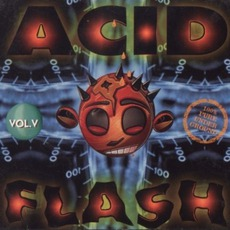 Acid Flash, Volume 5 by Various Artists