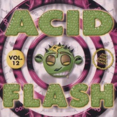 Acid Flash, Volume 12 by Various Artists