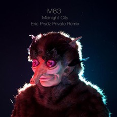 Midnight City (Eric Prydz Private Remix) mp3 Single by M83