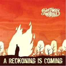 A Reckoning Is Coming mp3 Album by Sweetkiss Momma