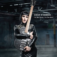 I'm Not Bossy, I'm The Boss mp3 Album by Sinéad O'Connor