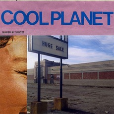 Cool Planet mp3 Album by Guided By Voices