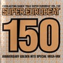Super Eurobeat, Volume 150