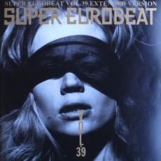 Super Eurobeat, Volume 39 (Extended Version)