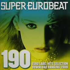 Super Eurobeat, Volume 190: Euro Label Hits Selection Download Ranking 2008