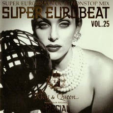 Super Eurobeat, Volume 25: Non Stop Mix King And Queen Maharaja Saloon Special
