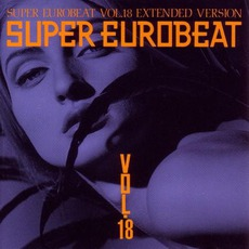 Super Eurobeat, Volume 18 mp3 Compilation by Various Artists