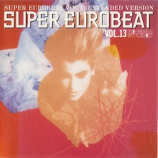 Super Eurobeat, Volume 13 (Extended Version) mp3 Compilation by Various Artists