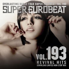 Super Eurobeat, Volume 193: Revival Hits