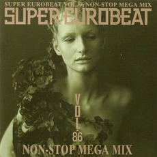 Super Eurobeat, Volume 86: Non-Stop Mega Mix