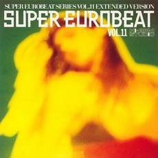 Super Eurobeat, Volume 11 mp3 Compilation by Various Artists