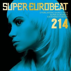 Super Eurobeat, Volume 214 (Extended Version) mp3 Compilation by Various Artists