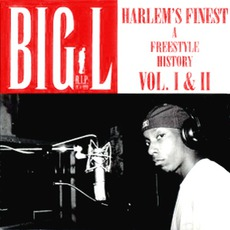 Harlem's Finest: A Freestyle History, Volume I & II