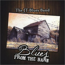 Blues From The Barn mp3 Album by The JT Blues Band