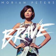 Brave mp3 Album by Moriah Peters