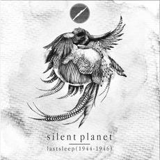 Lastsleep (1944-1946) mp3 Album by Silent Planet