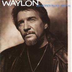 Waymore's Blues (Part II) mp3 Album by Waylon Jennings