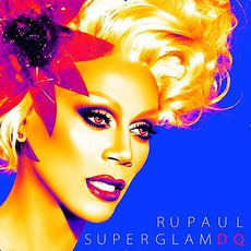 SuperGlam DQ mp3 Remix by RuPaul