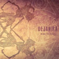 Behind The Scenes by Dejanira