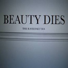Beauty Dies mp3 Album by The Raveonettes