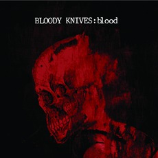 Blood mp3 Album by Bloody Knives