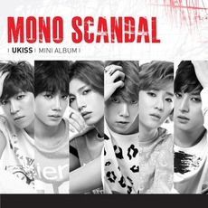MONO SCANDAL by U-KISS