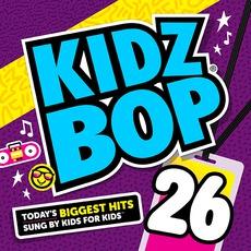 Kidz Bop 26 mp3 Album by Kidz Bop
