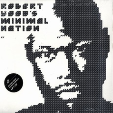 Minimal Nation (Re-Issue) by Robert Hood