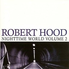 Nighttime World, Volume 2 by Robert Hood