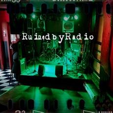 Ruined By Radio