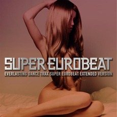 Super Eurobeat, Volume 205 (Extended Version)