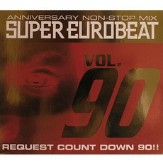 Super Eurobeat, Volume 90: Anniversary Non-Stop Mix Request Count Down 90!!