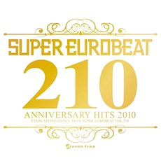 Super Eurobeat, Volume 210: Anniversary Hits 150 Tracks mp3 Compilation by Various Artists