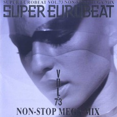 Super Eurobeat, Volume 73: Non-Stop Mega Mix