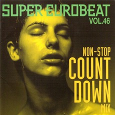 Super Eurobeat, Volume 46: Non-Stop Count Down Mix