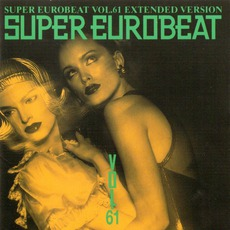 Super Eurobeat, Volume 61 (Extended Version)